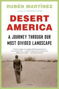 Desert America: A Journey Through Our Most Divided Landscape