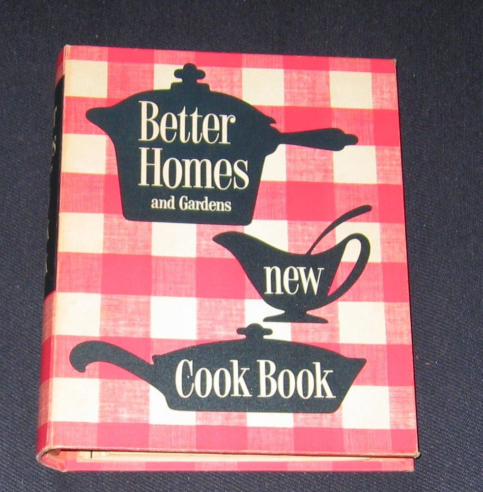 Better Homes And Gardens New Cook Book By Better Homes And Gardens 1968