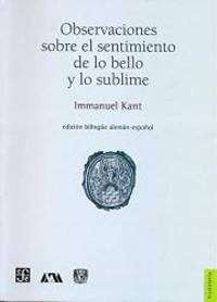 Observaciones sobre el sentimiento de lo bello y lo sublime (Spanish Edition)
