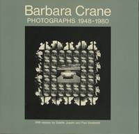 BARBARA CRANE: PHOTOGRAPHS, 1948-1980.; Imagination, Phototechnics, and Chance: The Work of Barbara Crane by Estelle Jussim.  Recollections by Paul Vanderbilt