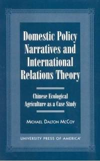 Domestic Policy Narratives and International Relations Theory: Chinese Ecological Agriculture As a Case Study
