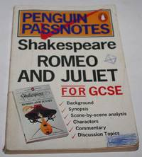 William Shakespeare: Romeo & Juliet (Penguin Passnotes)