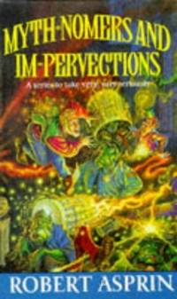 Myth-Nomers And Impervections by  Robert Asprin - Hardcover - from World of Books Ltd (SKU: GOR002667781)