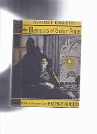 The Memoirs of Solar Pons -by August Derleth / Mycroft & Moran ( Arkham House ) ( Adventure of the Circular Room, Broken Chessman, Ricoletti of the Club Foot, Six Silver Spiders, Lost Locomotive, Tottenham Werewolf,Five Royal Coachmen, etc )