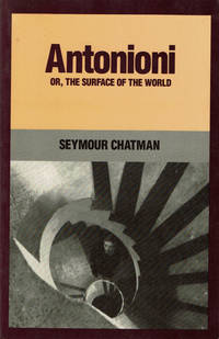 image of ANTONIONI Or, The Surface of the World.