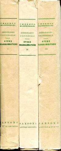 Dizionario Universale delle Opere Melodrammatiche, complete in three volumes