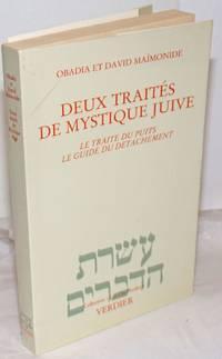 image of Deux Traités de Mystique Juive: Le Traité du Puits, Le Guide du Détachement