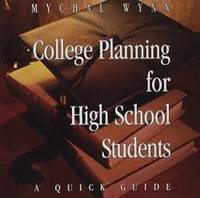 College Planning for High School Students: A Quick Guide