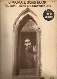 """image of Jim Croce Song Book: You Don't Mess Around with Jim / Includes """"Time in a Bottle"""""""