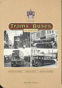 Trams and Buses in Burton: 1903-1985