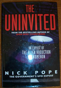 Uninvited, The: An Expose of the Alien Abduction Phenomenon
