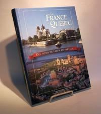 La France et le Québec.  Des noms de lieux en partage.