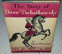 image of THE STORY OF PETER TSCHAIKOWSKY Part  One