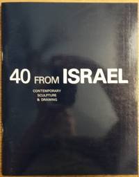 40 From Israel: Contemporary Sculpture & Drawing