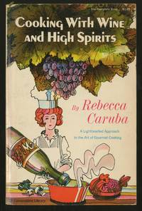 Cooking with Wine and High Spirits