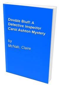 Double Bluff: A Detective Inspector Carol Ashton Mystery