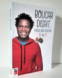 image of Boucar disait. : Pour une raison X ou Y