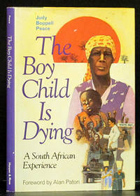 The Boy Child is Dying: A South African Experience