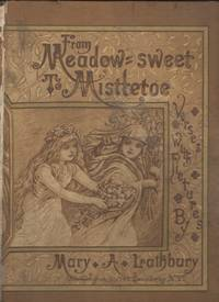 From Meadow-Sweet to Mistletoe