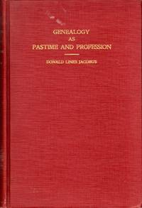 Genealogy as Pastime and Profession
