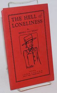 The Hell of Loneliness
