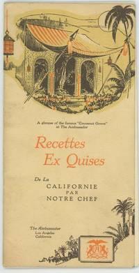 Recettes Ex Quises De La Californie Par Notre Chef.