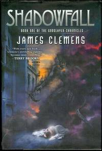 Shadowfall (The Godslayer Chronicles, Book One)
