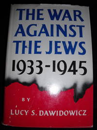 The War Against the Jews 1933-1945