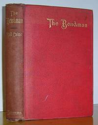The Bondman A New Saga (1890) by  Hall Caine  - First edition  - 1890  - from Richard Beaton (SKU: 04416)