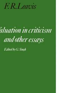 Valuation in Criticism and Other Essays (Cambridge Paperback Library)