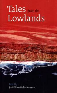 Tales from the Lowlands An Anthology of Dutch Writers at Adelaide Writers Week 1988-2008