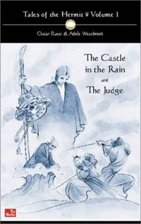 Tales of the Hermit: Castle in the Rain AND The Judge v. 1: Castle in the Rain AND The Judge Vol 1
