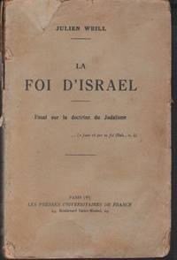 La foi d'Israel : essai sur la doctrine du Judaïsme