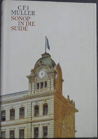 Sonop in die Suide: Geboorte en groei van die Nasionale Pers 1915-1948
