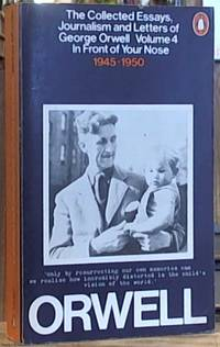 Conscience Essay Image Of The Collected Essays Journalism And Letters Of George Orwell  Volume Iv Essay On Business Ethics also A Modest Proposal Ideas For Essays The Collected Essays Journalism And Letters By Orwell George Modest Proposal Essay