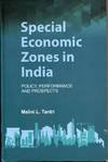 Special Economic Zones in India: Policy, Performance and Prospects