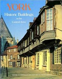 York: Historic Buildings in the Central Area - A Photographic Record
