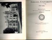 Indiana University 1820-1904: Historical Sketch Development of the Course of Instruction Bibliography