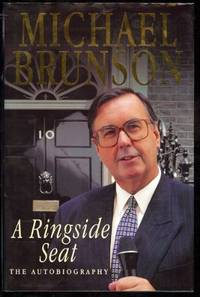 image of Ringside Seat, A; The Autobiography