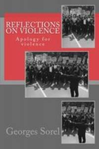 image of Reflections on violence: Apology for violence