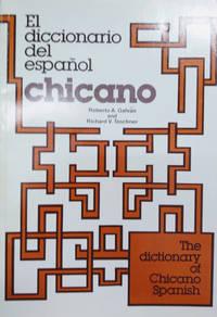 image of El Diccionario Del Espanol Chicano / the Dictionary of Chicano Spanish