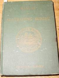 Manual for the Guidance of Apprentices on Training Ships by  Capt. Eugene E O'Donnell - Hardcover - Later Printing - 1919 - from Old Saratoga Books (SKU: 27320)