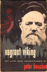 Vagrant Viking: My Life and adventures