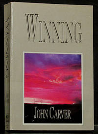 Winning (SIGNED) by  John Carver  - Paperback  - Signed First Edition  - 1998  - from Schroeder's Book Haven (SKU: E2650)