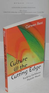 image of Culture @ the cutting edge; tracking Caribbean popular music