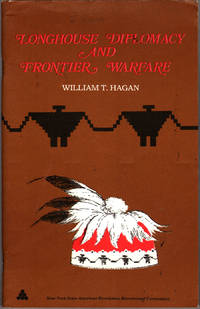 Longhouse Diplomacy and Frontier Warfare