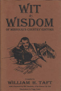 Wit and Wisdom of Missouri's Country Editors (Show Me Missouri Series)