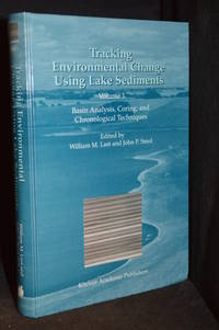 image of Tracking Environmental Change Using Lake Sediments, Volume 1 Basin Analysis, Coring, and Chronological Techniques