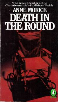 Death in the Round by  Anne Morice - Paperback - 1981-12-17 - from Kayleighbug Books and Biblio.com