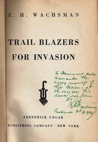 TRAIL BLAZERS FOR INVASION.